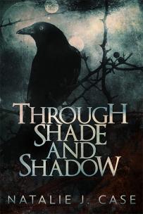 Through Shade and Shadow