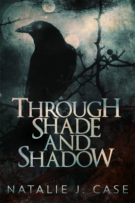 Through Shade and Shadow